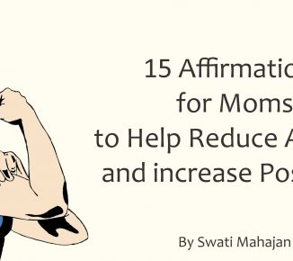 15 Affirmations for Moms to Help Reduce Anxiety and Increase Positivity